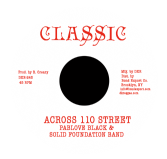 Pablove Black & Solid Foundation Band - Across 110 Street / Over the Bridge (Classic / DKR) 7""
